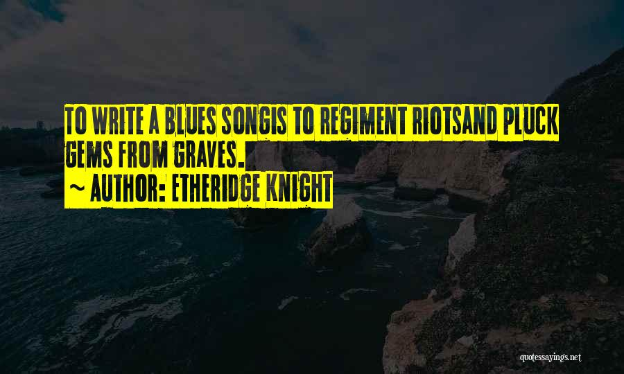Etheridge Knight Quotes 1821154