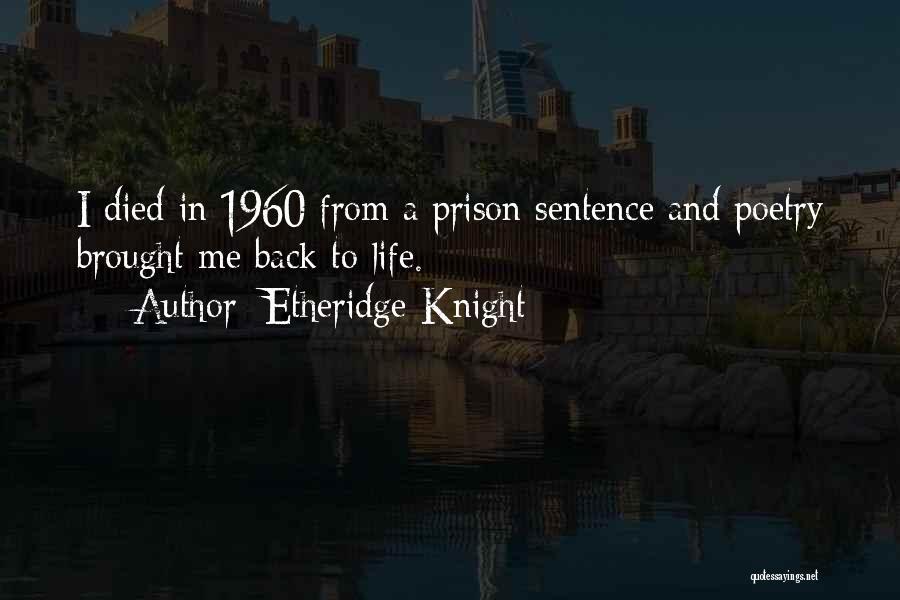 Etheridge Knight Quotes 253713