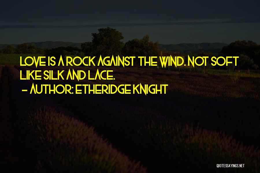 Etheridge Knight Quotes 348454
