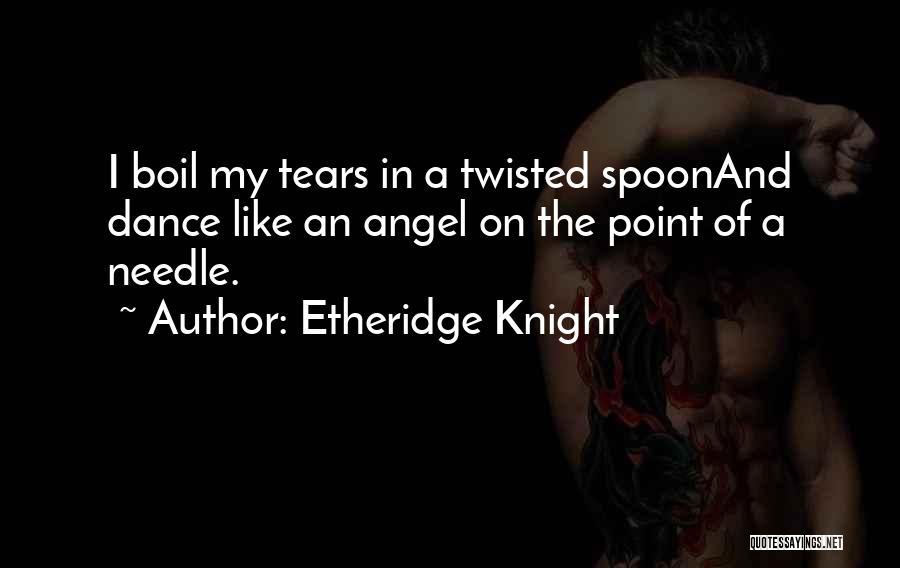 Etheridge Knight Quotes 948897