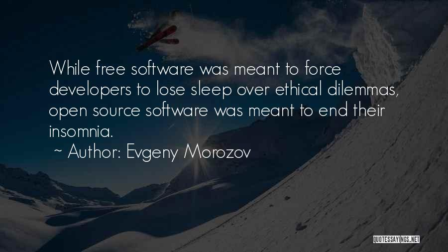 Ethical Dilemmas Quotes By Evgeny Morozov