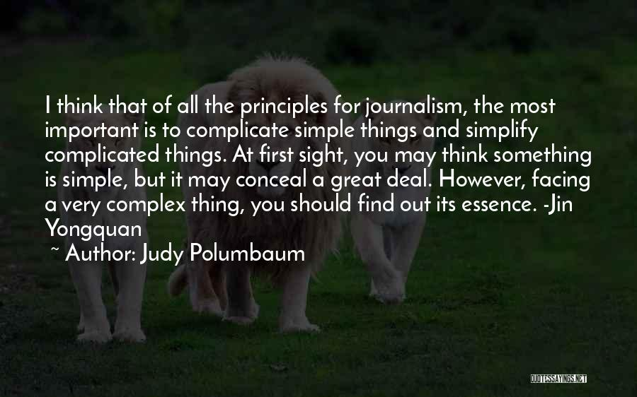 Ethics In Journalism Quotes By Judy Polumbaum