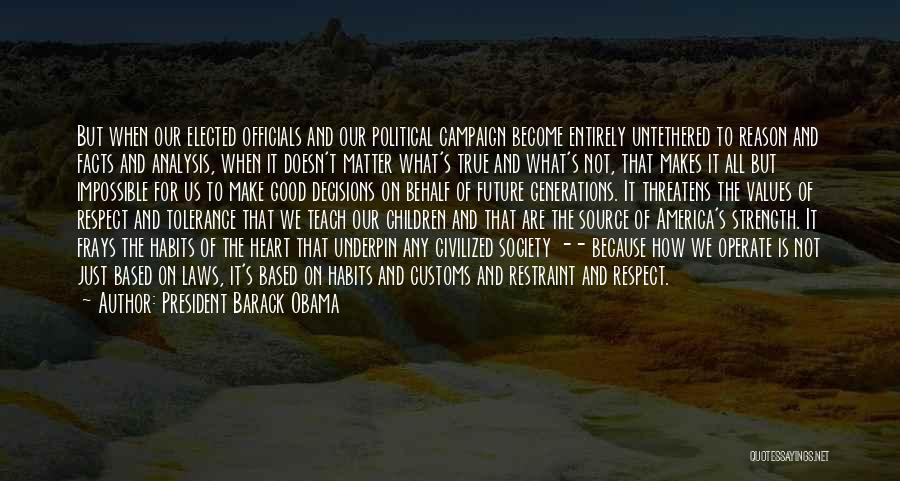 Ethics In Journalism Quotes By President Barack Obama