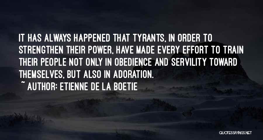 Etienne De La Boetie Famous Quotes Sayings