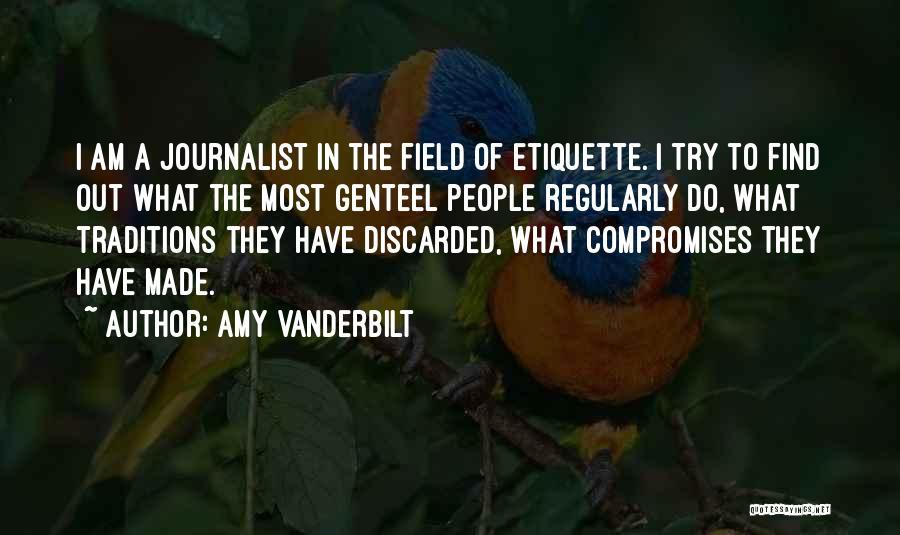Etiquette Quotes By Amy Vanderbilt