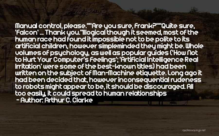 Etiquette Quotes By Arthur C. Clarke