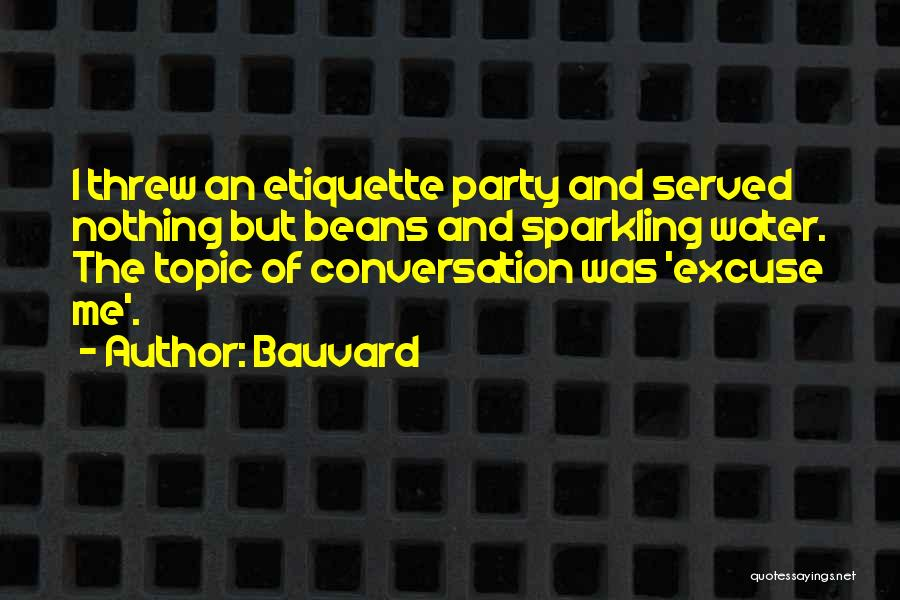 Etiquette Quotes By Bauvard
