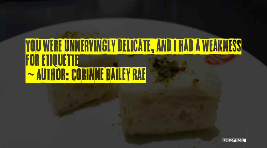 Etiquette Quotes By Corinne Bailey Rae