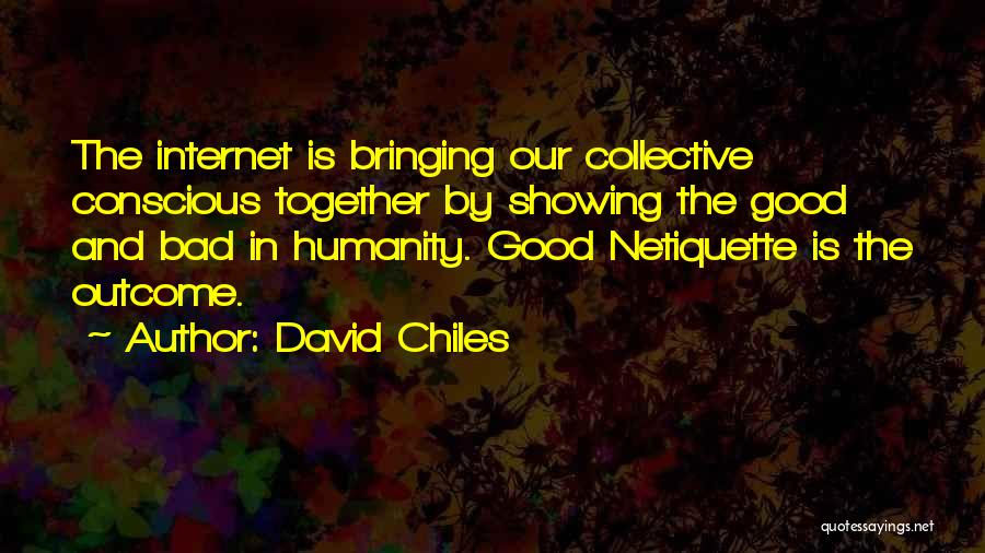 Etiquette Quotes By David Chiles