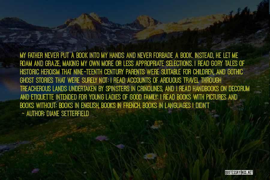 Etiquette Quotes By Diane Setterfield