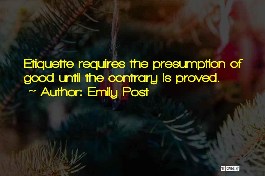 Etiquette Quotes By Emily Post