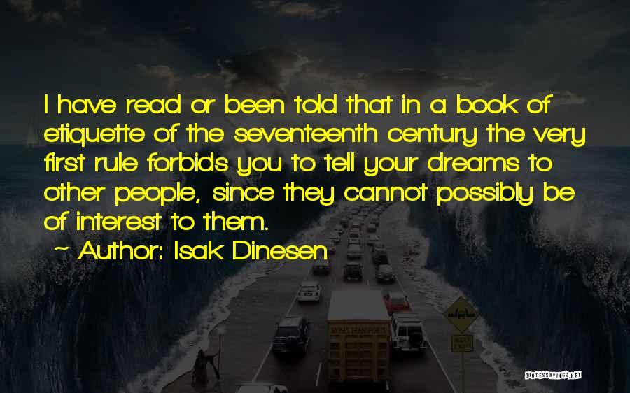 Etiquette Quotes By Isak Dinesen