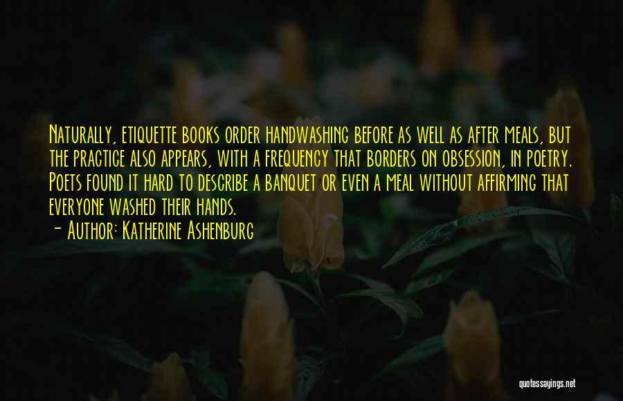 Etiquette Quotes By Katherine Ashenburg