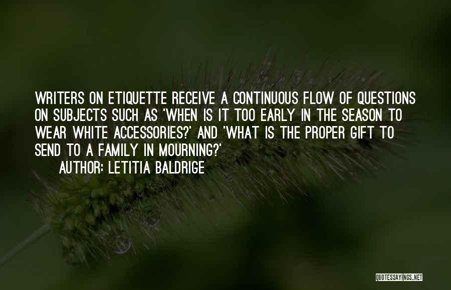 Etiquette Quotes By Letitia Baldrige