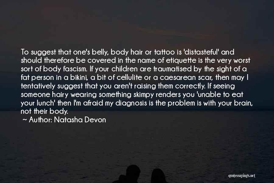 Etiquette Quotes By Natasha Devon
