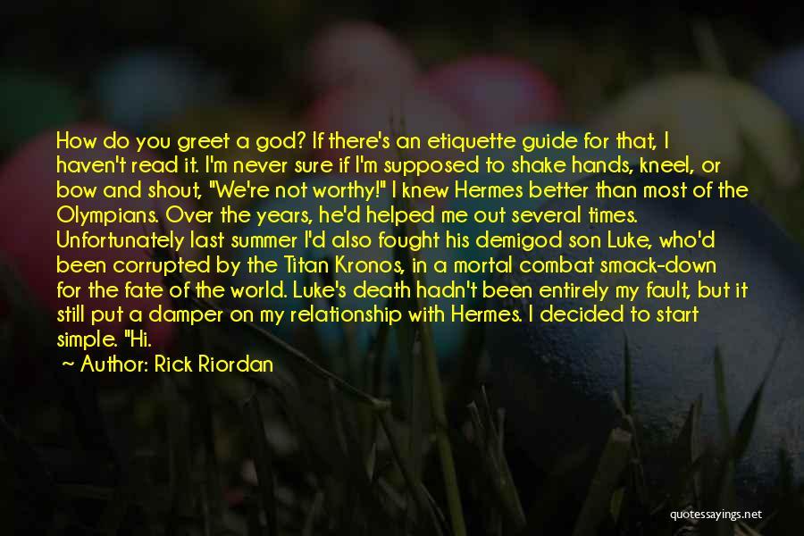 Etiquette Quotes By Rick Riordan