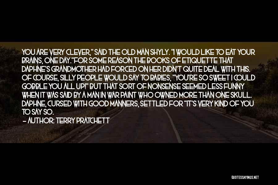 Etiquette Quotes By Terry Pratchett