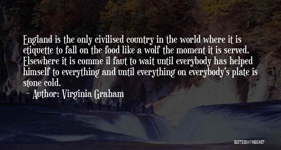 Etiquette Quotes By Virginia Graham