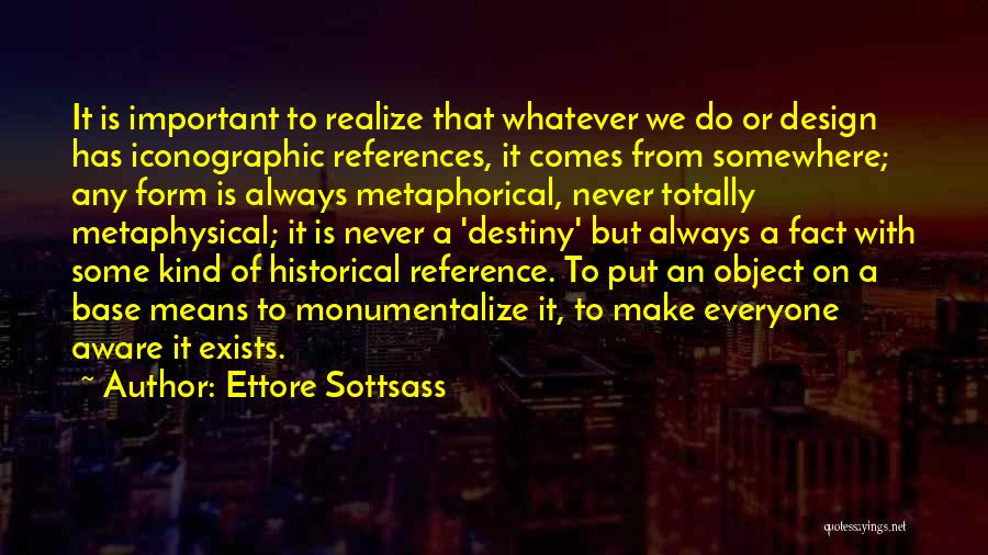 Ettore Sottsass Quotes 193901