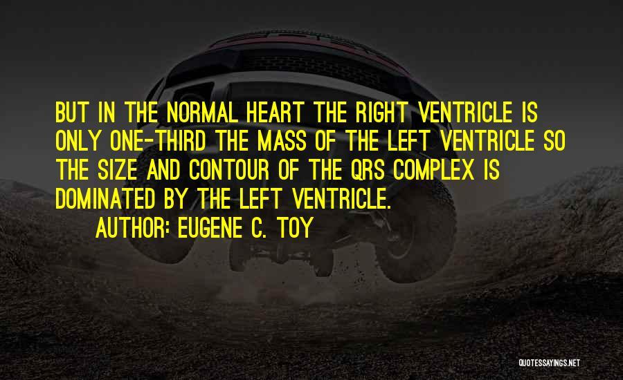 Eugene C. Toy Quotes 1777045