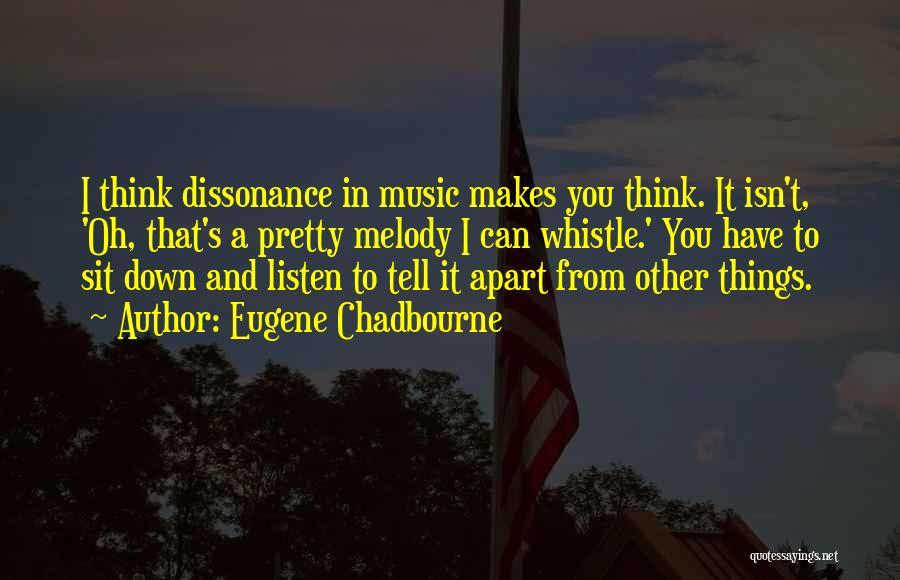 Eugene Chadbourne Quotes 1701822