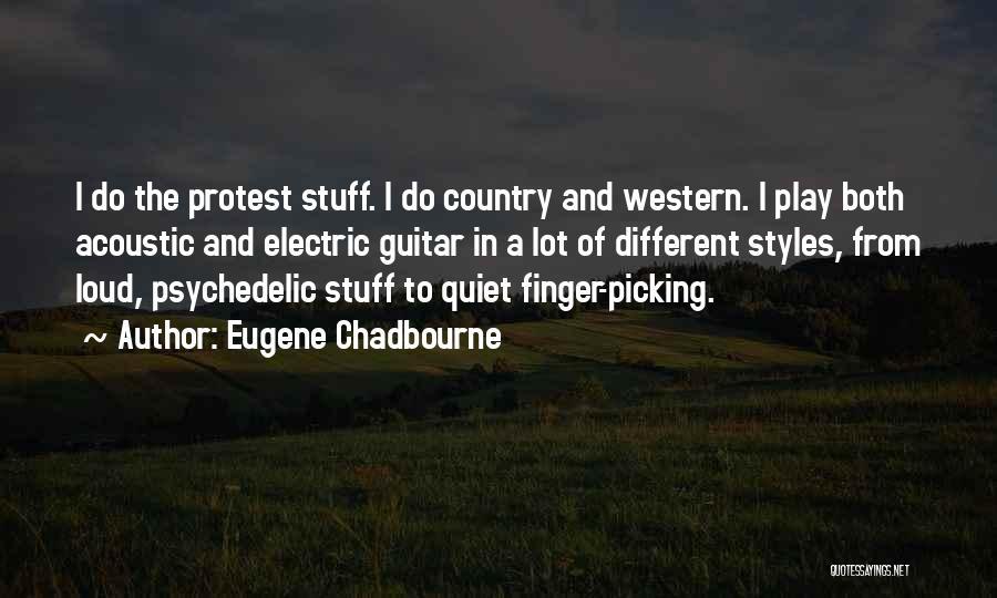 Eugene Chadbourne Quotes 1783073