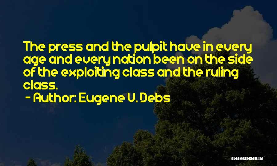 Eugene Debs Quotes By Eugene V. Debs