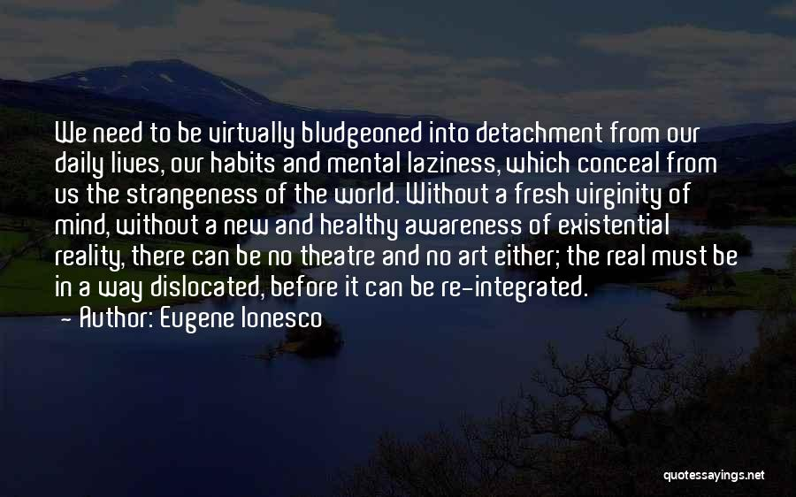 Eugene Ionesco Quotes 1031242