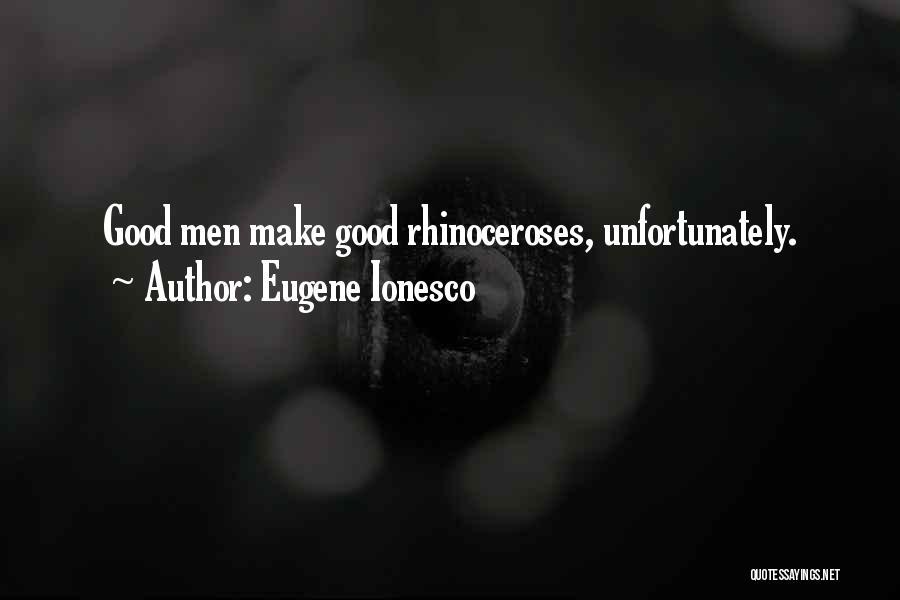 Eugene Ionesco Quotes 1112734