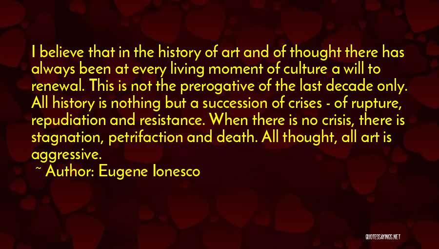 Eugene Ionesco Quotes 1140981