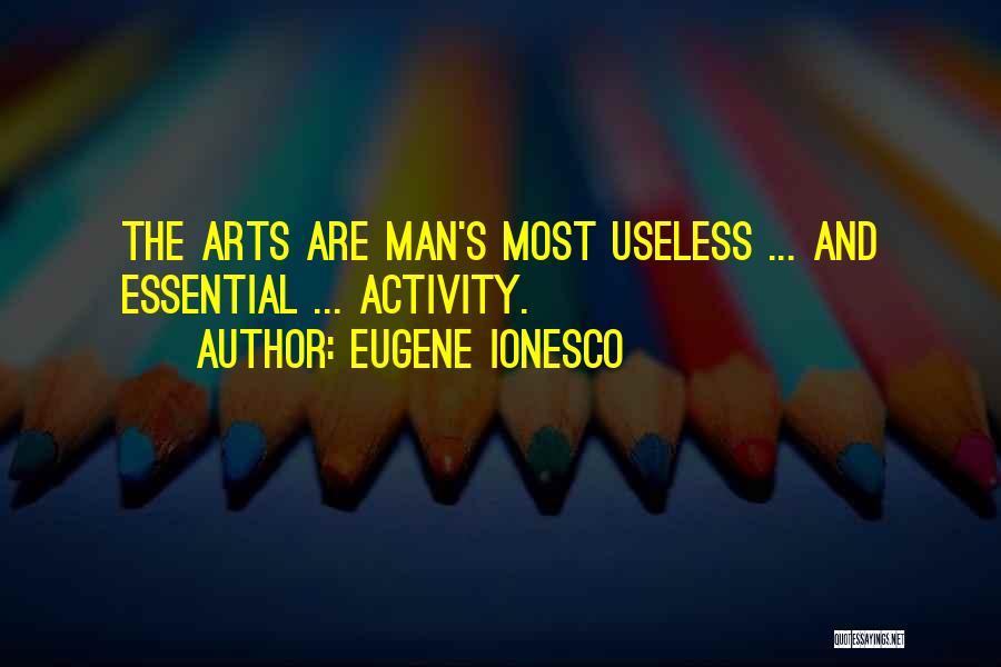 Eugene Ionesco Quotes 1249423