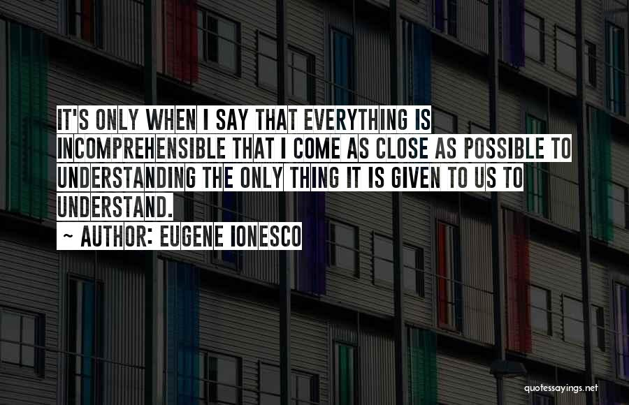 Eugene Ionesco Quotes 1334756
