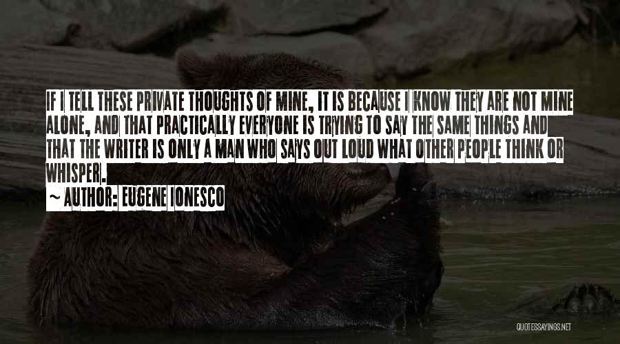 Eugene Ionesco Quotes 1402740