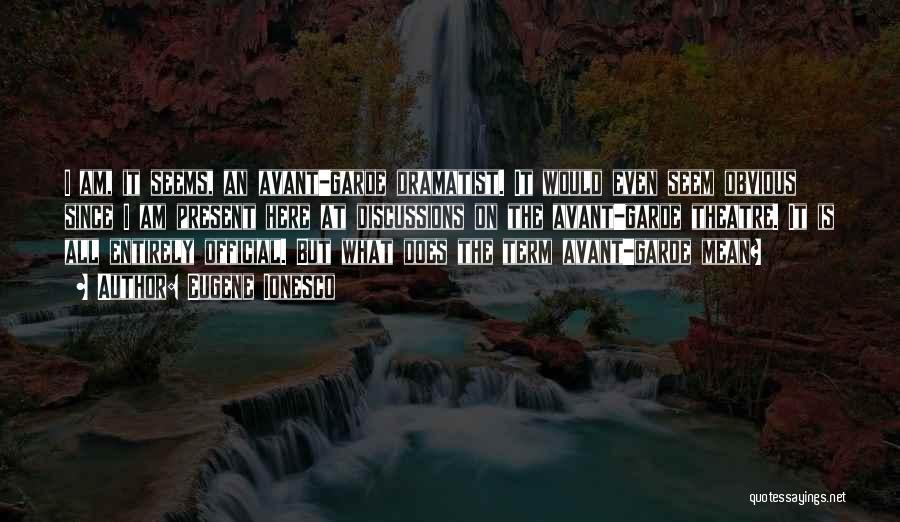 Eugene Ionesco Quotes 1472966