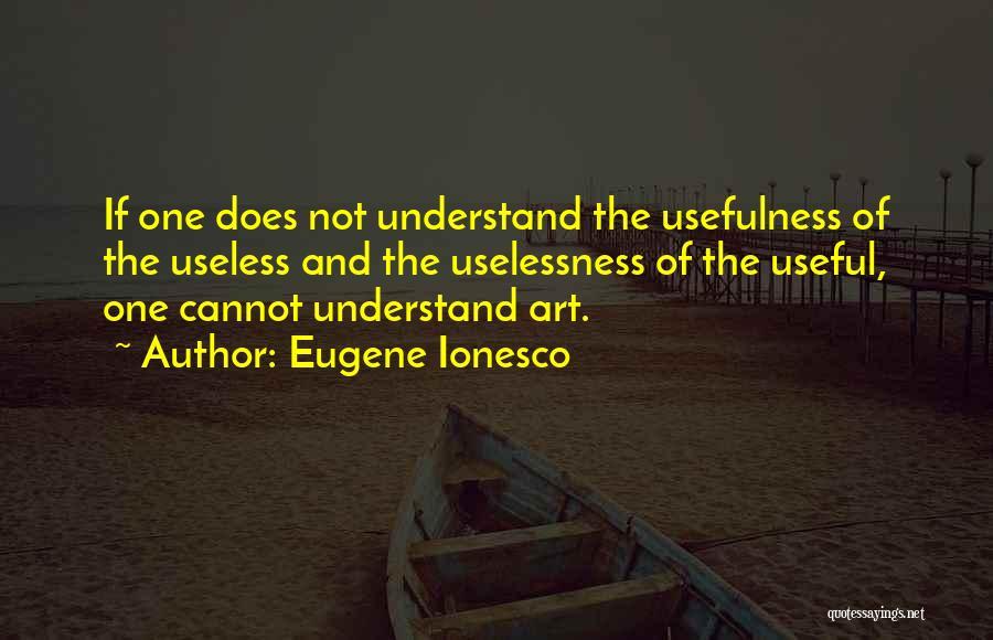 Eugene Ionesco Quotes 1474547