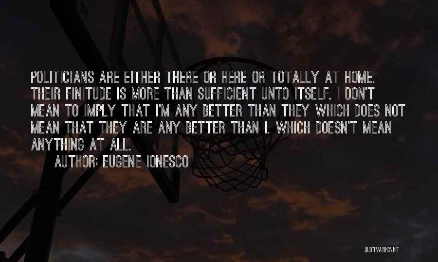 Eugene Ionesco Quotes 1499584