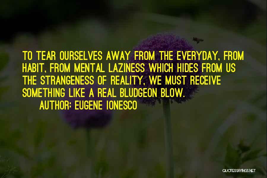 Eugene Ionesco Quotes 1523059