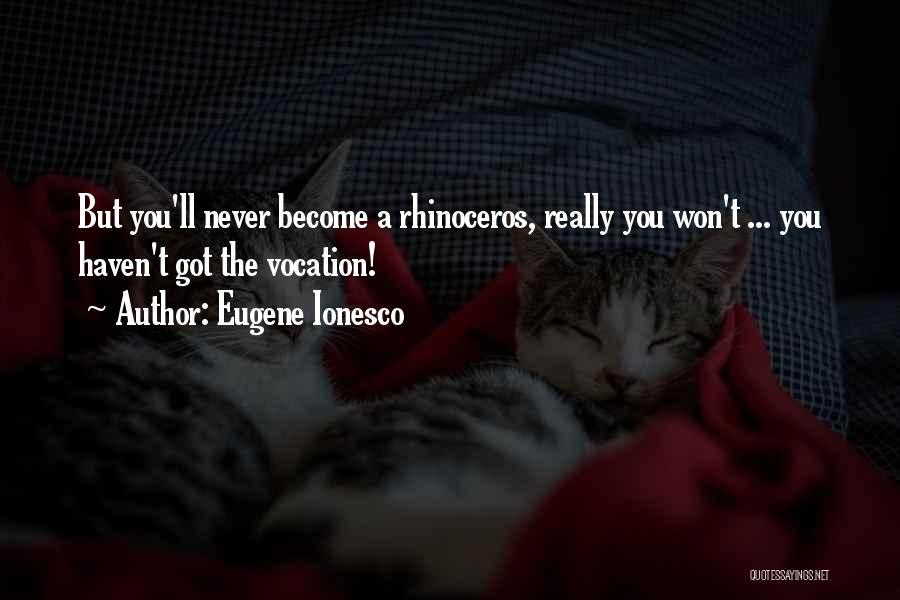 Eugene Ionesco Quotes 1667254