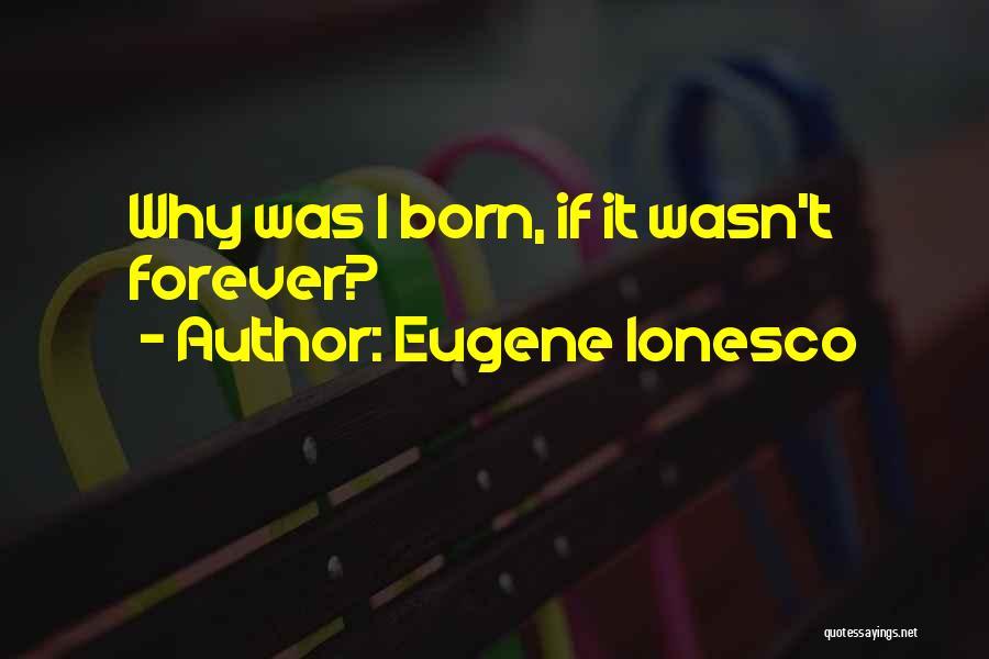 Eugene Ionesco Quotes 1685859