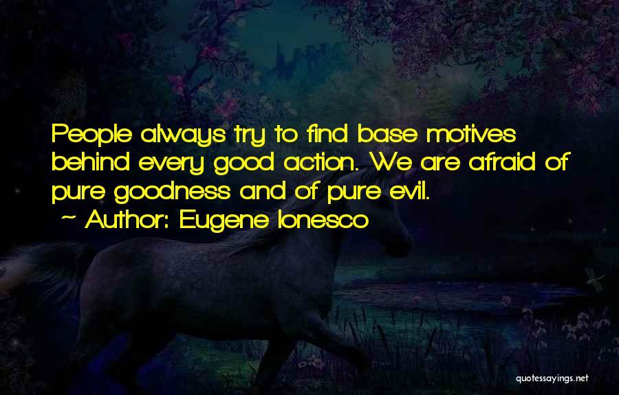 Eugene Ionesco Quotes 1775077
