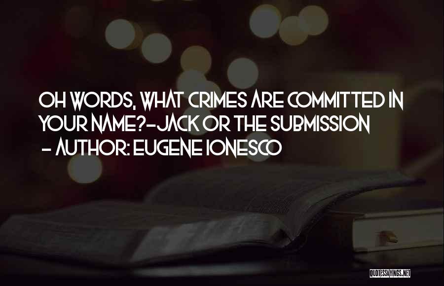 Eugene Ionesco Quotes 1896234