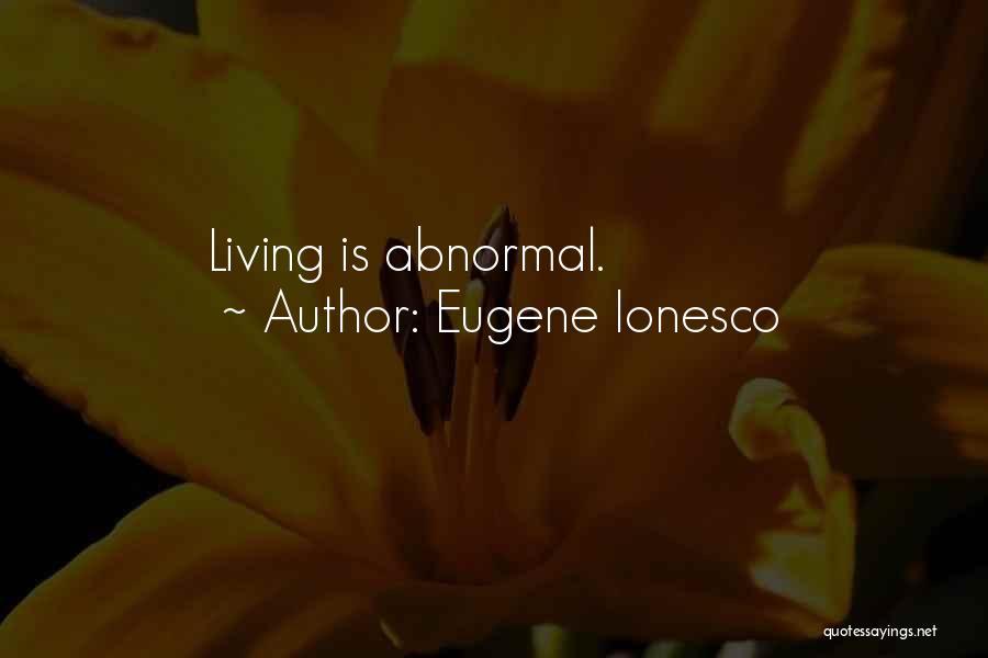 Eugene Ionesco Quotes 2023436