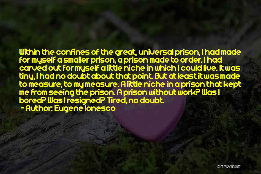 Eugene Ionesco Quotes 2047921