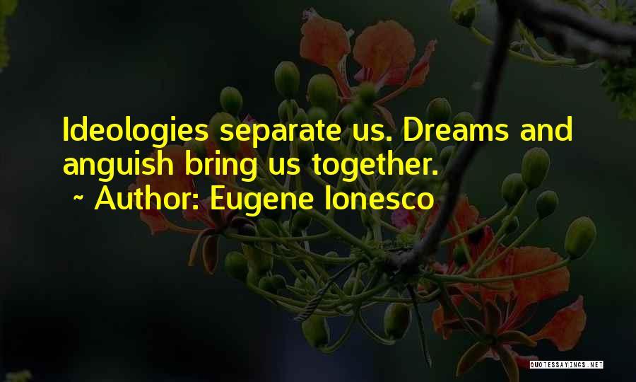 Eugene Ionesco Quotes 2083307