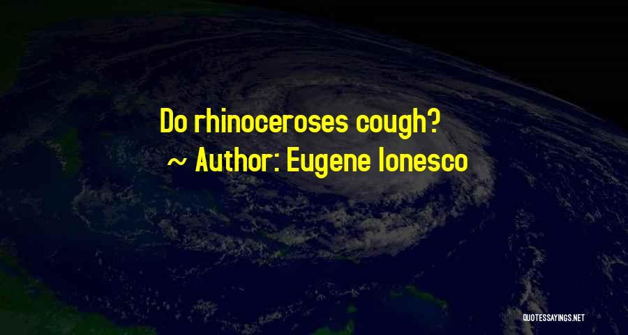 Eugene Ionesco Quotes 222593