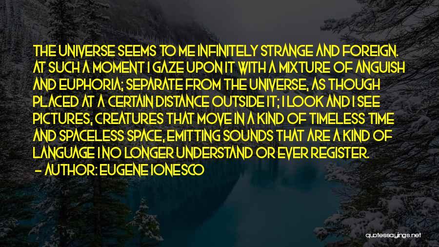 Eugene Ionesco Quotes 396531