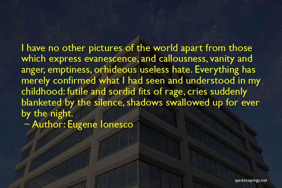 Eugene Ionesco Quotes 436037