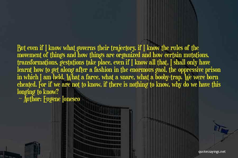 Eugene Ionesco Quotes 593557