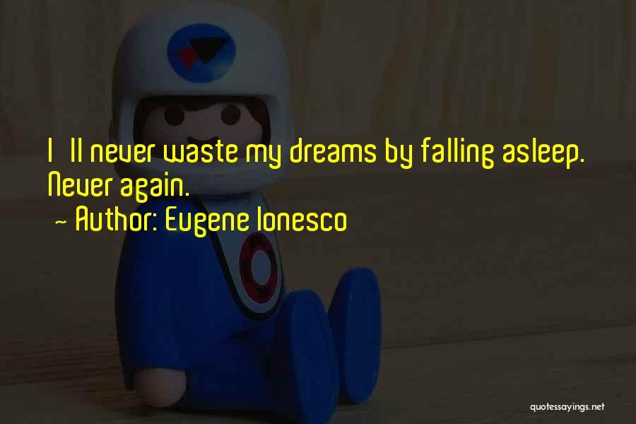 Eugene Ionesco Quotes 594981