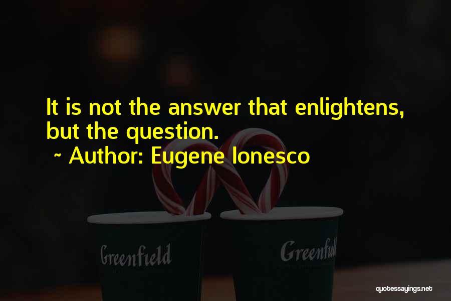Eugene Ionesco Quotes 611543